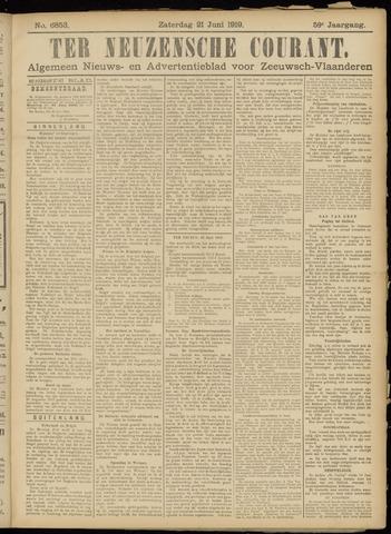 Ter Neuzensche Courant. Algemeen Nieuws- en Advertentieblad voor Zeeuwsch-Vlaanderen / Neuzensche Courant ... (idem) / (Algemeen) nieuws en advertentieblad voor Zeeuwsch-Vlaanderen 1919-06-21
