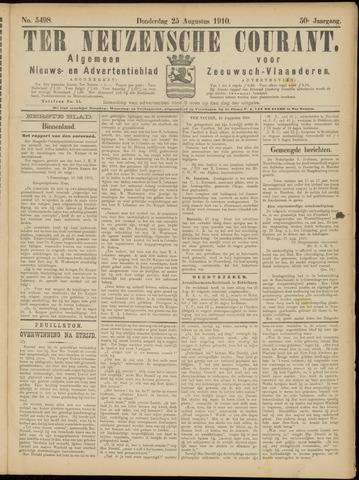 Ter Neuzensche Courant. Algemeen Nieuws- en Advertentieblad voor Zeeuwsch-Vlaanderen / Neuzensche Courant ... (idem) / (Algemeen) nieuws en advertentieblad voor Zeeuwsch-Vlaanderen 1910-08-25