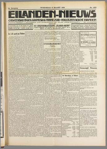 Eilanden-nieuws. Christelijk streekblad op gereformeerde grondslag 1939-03-15