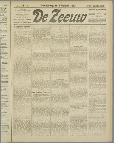 De Zeeuw. Christelijk-historisch nieuwsblad voor Zeeland 1915-02-18
