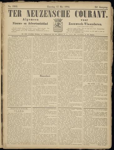 Ter Neuzensche Courant. Algemeen Nieuws- en Advertentieblad voor Zeeuwsch-Vlaanderen / Neuzensche Courant ... (idem) / (Algemeen) nieuws en advertentieblad voor Zeeuwsch-Vlaanderen 1884-05-17