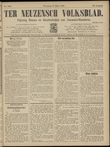 Ter Neuzensch Volksblad. Vrijzinnig nieuws- en advertentieblad voor Zeeuwsch- Vlaanderen / Zeeuwsch Nieuwsblad. Nieuws- en advertentieblad voor Zeeland 1912-03-27
