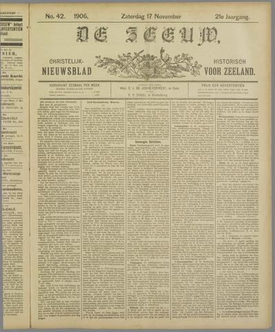 De Zeeuw. Christelijk-historisch nieuwsblad voor Zeeland 1906-11-17