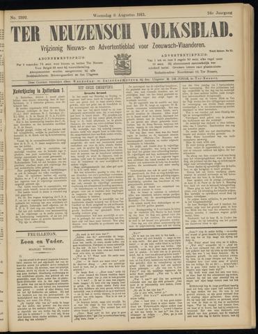 Ter Neuzensch Volksblad. Vrijzinnig nieuws- en advertentieblad voor Zeeuwsch- Vlaanderen / Zeeuwsch Nieuwsblad. Nieuws- en advertentieblad voor Zeeland 1913-08-06