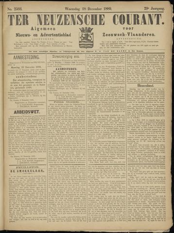 Ter Neuzensche Courant. Algemeen Nieuws- en Advertentieblad voor Zeeuwsch-Vlaanderen / Neuzensche Courant ... (idem) / (Algemeen) nieuws en advertentieblad voor Zeeuwsch-Vlaanderen 1889-12-18