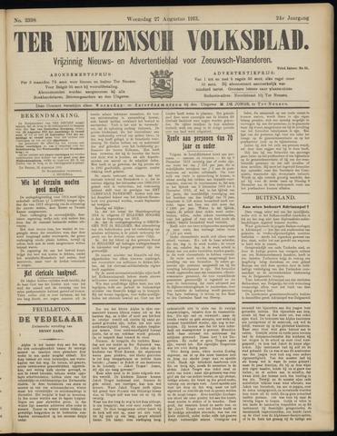 Ter Neuzensch Volksblad. Vrijzinnig nieuws- en advertentieblad voor Zeeuwsch- Vlaanderen / Zeeuwsch Nieuwsblad. Nieuws- en advertentieblad voor Zeeland 1913-08-27