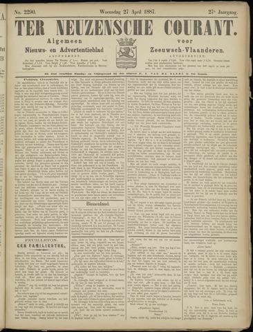 Ter Neuzensche Courant. Algemeen Nieuws- en Advertentieblad voor Zeeuwsch-Vlaanderen / Neuzensche Courant ... (idem) / (Algemeen) nieuws en advertentieblad voor Zeeuwsch-Vlaanderen 1887-04-27