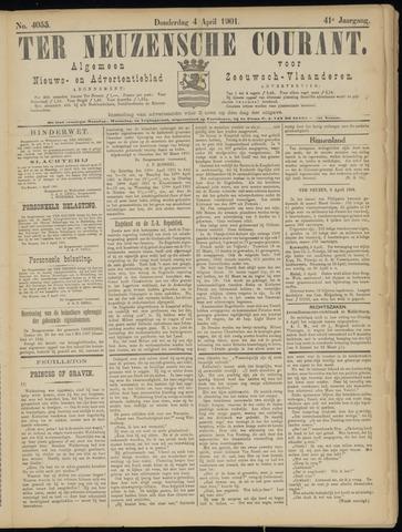 Ter Neuzensche Courant. Algemeen Nieuws- en Advertentieblad voor Zeeuwsch-Vlaanderen / Neuzensche Courant ... (idem) / (Algemeen) nieuws en advertentieblad voor Zeeuwsch-Vlaanderen 1901-04-04