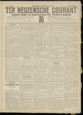 Ter Neuzensche Courant. Algemeen Nieuws- en Advertentieblad voor Zeeuwsch-Vlaanderen / Neuzensche Courant ... (idem) / (Algemeen) nieuws en advertentieblad voor Zeeuwsch-Vlaanderen 1940-01-24