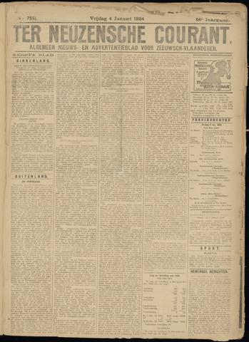 Ter Neuzensche Courant. Algemeen Nieuws- en Advertentieblad voor Zeeuwsch-Vlaanderen / Neuzensche Courant ... (idem) / (Algemeen) nieuws en advertentieblad voor Zeeuwsch-Vlaanderen 1924-01-04