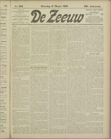 De Zeeuw. Christelijk-historisch nieuwsblad voor Zeeland 1915-03-09