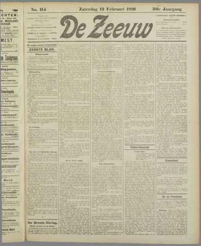 De Zeeuw. Christelijk-historisch nieuwsblad voor Zeeland 1916-02-12