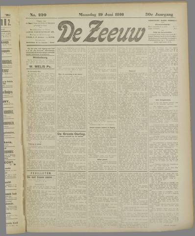 De Zeeuw. Christelijk-historisch nieuwsblad voor Zeeland 1916-06-19