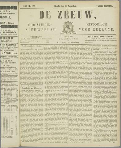 De Zeeuw. Christelijk-historisch nieuwsblad voor Zeeland 1888-08-16