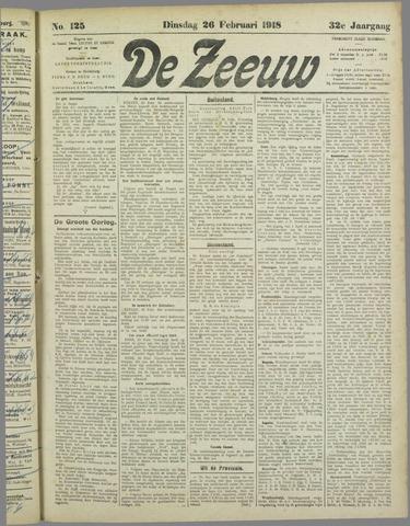De Zeeuw. Christelijk-historisch nieuwsblad voor Zeeland 1918-02-26