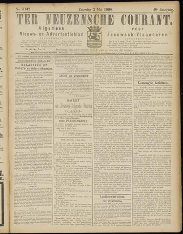 Ter Neuzensche Courant. Algemeen Nieuws- en Advertentieblad voor Zeeuwsch-Vlaanderen / Neuzensche Courant ... (idem) / (Algemeen) nieuws en advertentieblad voor Zeeuwsch-Vlaanderen 1908-05-02