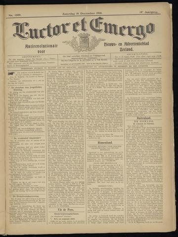 Luctor et Emergo. Antirevolutionair nieuws- en advertentieblad voor Zeeland / Zeeuwsch-Vlaanderen. Orgaan ter verspreiding van de christelijke beginselen in Zeeuwsch-Vlaanderen 1916-12-16