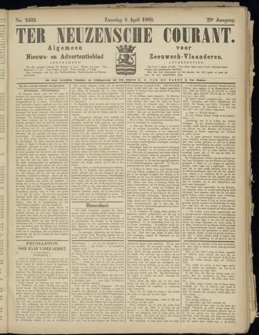Ter Neuzensche Courant. Algemeen Nieuws- en Advertentieblad voor Zeeuwsch-Vlaanderen / Neuzensche Courant ... (idem) / (Algemeen) nieuws en advertentieblad voor Zeeuwsch-Vlaanderen 1889-04-06
