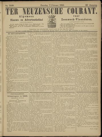 Ter Neuzensche Courant. Algemeen Nieuws- en Advertentieblad voor Zeeuwsch-Vlaanderen / Neuzensche Courant ... (idem) / (Algemeen) nieuws en advertentieblad voor Zeeuwsch-Vlaanderen 1895-02-02
