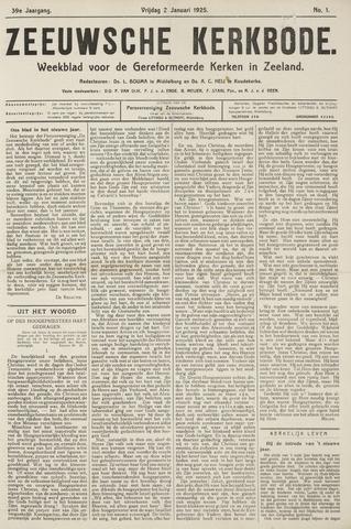 Zeeuwsche kerkbode, weekblad gewijd aan de belangen der gereformeerde kerken/ Zeeuwsch kerkblad 1925-01-02