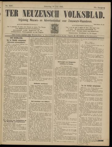 Ter Neuzensch Volksblad. Vrijzinnig nieuws- en advertentieblad voor Zeeuwsch- Vlaanderen / Zeeuwsch Nieuwsblad. Nieuws- en advertentieblad voor Zeeland 1915-07-10