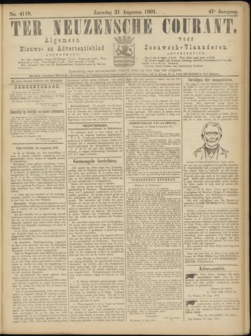 Ter Neuzensche Courant. Algemeen Nieuws- en Advertentieblad voor Zeeuwsch-Vlaanderen / Neuzensche Courant ... (idem) / (Algemeen) nieuws en advertentieblad voor Zeeuwsch-Vlaanderen 1901-08-31