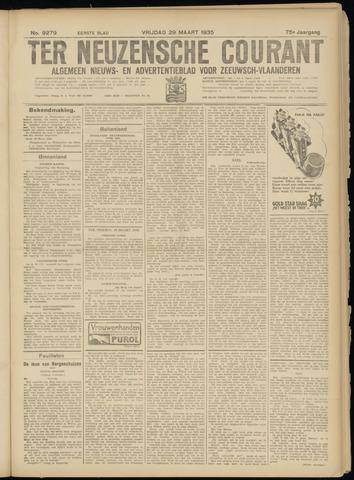 Ter Neuzensche Courant. Algemeen Nieuws- en Advertentieblad voor Zeeuwsch-Vlaanderen / Neuzensche Courant ... (idem) / (Algemeen) nieuws en advertentieblad voor Zeeuwsch-Vlaanderen 1935-03-29