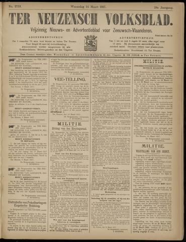 Ter Neuzensch Volksblad. Vrijzinnig nieuws- en advertentieblad voor Zeeuwsch- Vlaanderen / Zeeuwsch Nieuwsblad. Nieuws- en advertentieblad voor Zeeland 1917-03-14
