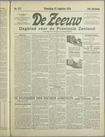 De Zeeuw. Christelijk-historisch nieuwsblad voor Zeeland 1930-08-27