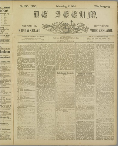 De Zeeuw. Christelijk-historisch nieuwsblad voor Zeeland 1906-05-21
