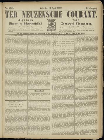 Ter Neuzensche Courant. Algemeen Nieuws- en Advertentieblad voor Zeeuwsch-Vlaanderen / Neuzensche Courant ... (idem) / (Algemeen) nieuws en advertentieblad voor Zeeuwsch-Vlaanderen 1888-04-14