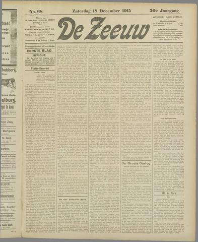 De Zeeuw. Christelijk-historisch nieuwsblad voor Zeeland 1915-12-18