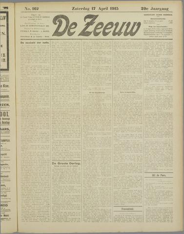 De Zeeuw. Christelijk-historisch nieuwsblad voor Zeeland 1915-04-17
