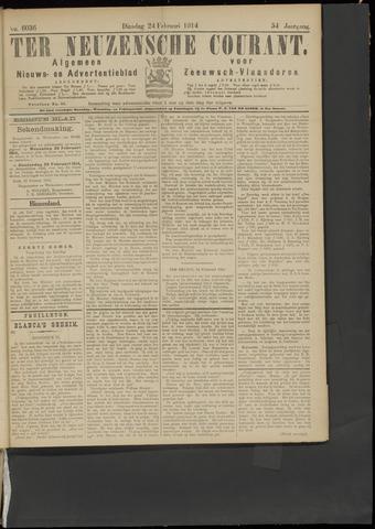 Ter Neuzensche Courant. Algemeen Nieuws- en Advertentieblad voor Zeeuwsch-Vlaanderen / Neuzensche Courant ... (idem) / (Algemeen) nieuws en advertentieblad voor Zeeuwsch-Vlaanderen 1914-02-24