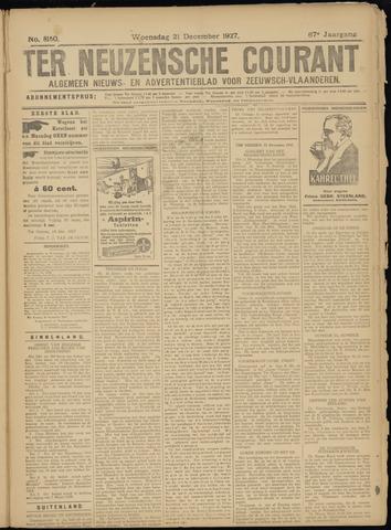 Ter Neuzensche Courant. Algemeen Nieuws- en Advertentieblad voor Zeeuwsch-Vlaanderen / Neuzensche Courant ... (idem) / (Algemeen) nieuws en advertentieblad voor Zeeuwsch-Vlaanderen 1927-12-21