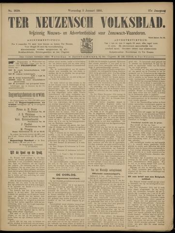 Ter Neuzensch Volksblad. Vrijzinnig nieuws- en advertentieblad voor Zeeuwsch- Vlaanderen / Zeeuwsch Nieuwsblad. Nieuws- en advertentieblad voor Zeeland 1916-01-05