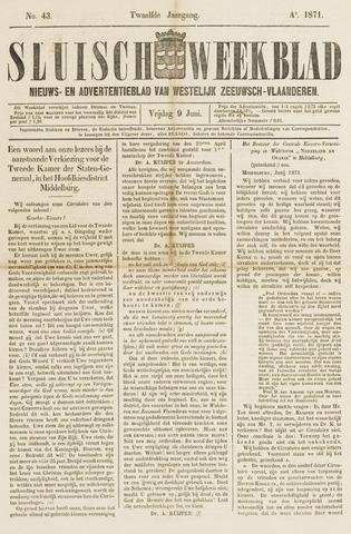 Sluisch Weekblad. Nieuws- en advertentieblad voor Westelijk Zeeuwsch-Vlaanderen 1871-06-09