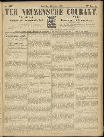 Ter Neuzensche Courant. Algemeen Nieuws- en Advertentieblad voor Zeeuwsch-Vlaanderen / Neuzensche Courant ... (idem) / (Algemeen) nieuws en advertentieblad voor Zeeuwsch-Vlaanderen 1895-07-20