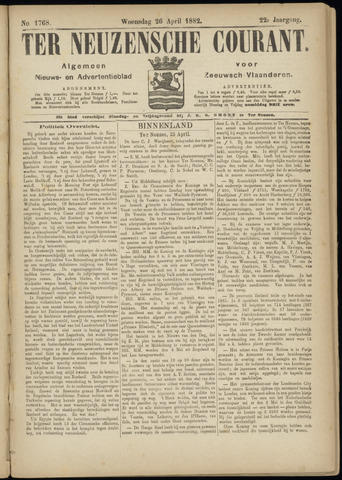 Ter Neuzensche Courant. Algemeen Nieuws- en Advertentieblad voor Zeeuwsch-Vlaanderen / Neuzensche Courant ... (idem) / (Algemeen) nieuws en advertentieblad voor Zeeuwsch-Vlaanderen 1882-04-26