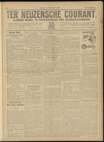Ter Neuzensche Courant. Algemeen Nieuws- en Advertentieblad voor Zeeuwsch-Vlaanderen / Neuzensche Courant ... (idem) / (Algemeen) nieuws en advertentieblad voor Zeeuwsch-Vlaanderen 1932-03-18