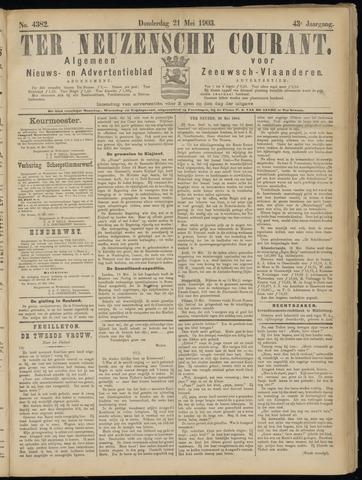 Ter Neuzensche Courant. Algemeen Nieuws- en Advertentieblad voor Zeeuwsch-Vlaanderen / Neuzensche Courant ... (idem) / (Algemeen) nieuws en advertentieblad voor Zeeuwsch-Vlaanderen 1903-05-21