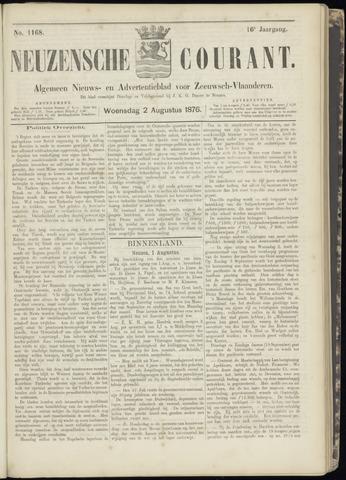 Ter Neuzensche Courant. Algemeen Nieuws- en Advertentieblad voor Zeeuwsch-Vlaanderen / Neuzensche Courant ... (idem) / (Algemeen) nieuws en advertentieblad voor Zeeuwsch-Vlaanderen 1876-08-02