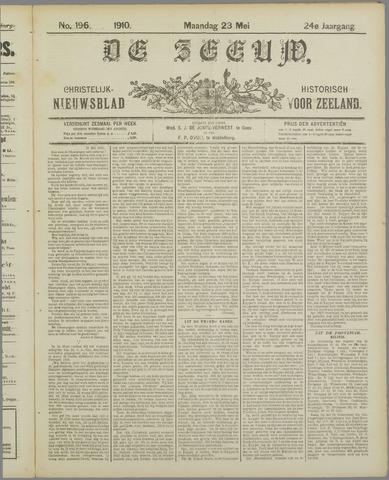 De Zeeuw. Christelijk-historisch nieuwsblad voor Zeeland 1910-05-23
