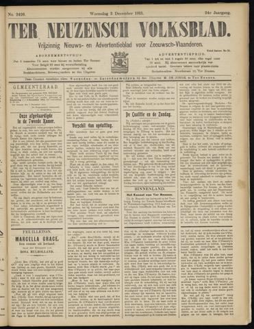 Ter Neuzensch Volksblad. Vrijzinnig nieuws- en advertentieblad voor Zeeuwsch- Vlaanderen / Zeeuwsch Nieuwsblad. Nieuws- en advertentieblad voor Zeeland 1913-12-03