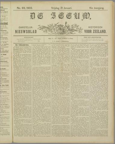 De Zeeuw. Christelijk-historisch nieuwsblad voor Zeeland 1902-01-31