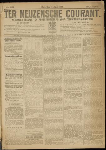 Ter Neuzensche Courant. Algemeen Nieuws- en Advertentieblad voor Zeeuwsch-Vlaanderen / Neuzensche Courant ... (idem) / (Algemeen) nieuws en advertentieblad voor Zeeuwsch-Vlaanderen 1914-04-04