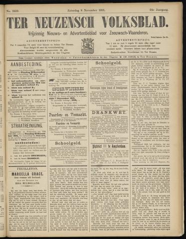 Ter Neuzensch Volksblad. Vrijzinnig nieuws- en advertentieblad voor Zeeuwsch- Vlaanderen / Zeeuwsch Nieuwsblad. Nieuws- en advertentieblad voor Zeeland 1913-11-08