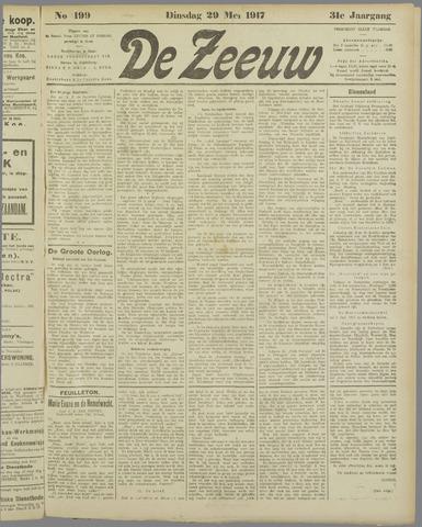 De Zeeuw. Christelijk-historisch nieuwsblad voor Zeeland 1917-05-29