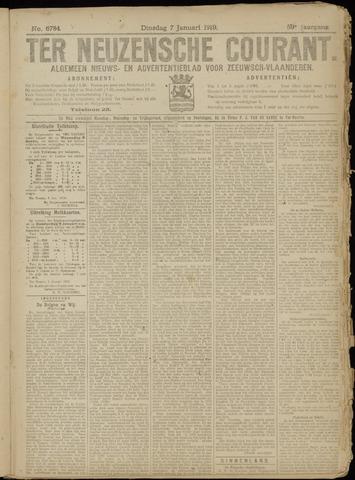 Ter Neuzensche Courant. Algemeen Nieuws- en Advertentieblad voor Zeeuwsch-Vlaanderen / Neuzensche Courant ... (idem) / (Algemeen) nieuws en advertentieblad voor Zeeuwsch-Vlaanderen 1919-01-07