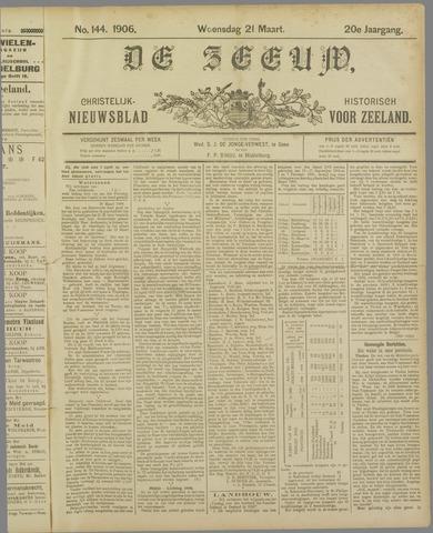 De Zeeuw. Christelijk-historisch nieuwsblad voor Zeeland 1906-03-21